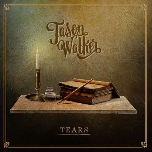 Tears by Jason Walker