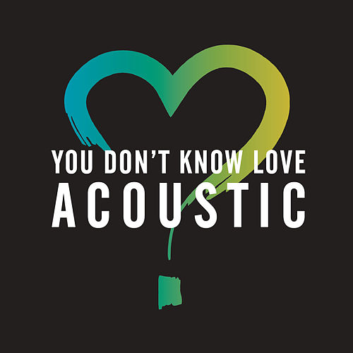You Don't Know Love (Acoustic) von Olly Murs
