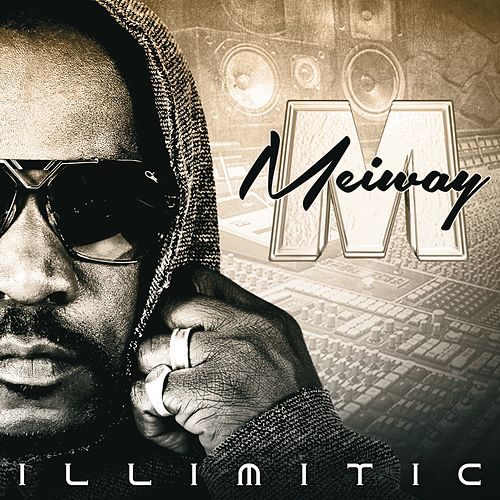 Illimitic by Meiway