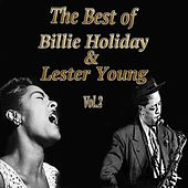 The Best of Billie Holiday & Lester Young, Vol. 2 by Various Artists