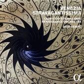 Venezia stravagantissima (Alpha Collection) von Various Artists