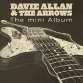 The Mini Album by Davie Allan & the Arrows