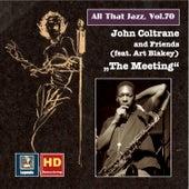 All That Jazz, Vol. 70: John Coltrane & Friends (feat. Art Blakey)