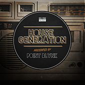 House Generation Presented by Point Blvnk by Various Artists