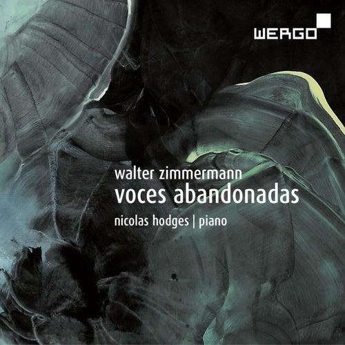 Zimmermann: Voces Abandonadas by Nicolas Hodges
