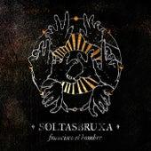Soltasbruxa by Francisco el Hombre