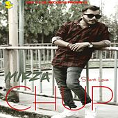 Chup - Single by Mirza