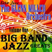 Big Band Jazz Greats, Vol. 1 by The Glenn Miller Orchestra