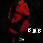 DGK (feat. Tae Da Kiid) - Single by June