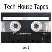 Tech-House Tapes, Vol. 5 by Various Artists
