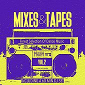 Mixes & Tapes, Vol. 2 - Finest Selection of Dance Music by Various Artists