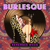 Burlesque - Remember When von Various Artists