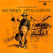 Instrumental Music of the Southern Appalachians by Various Artists