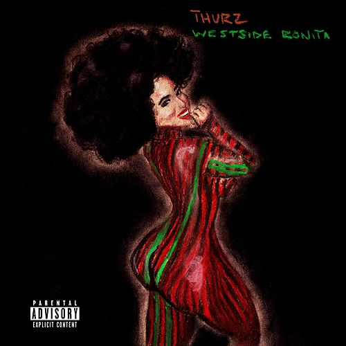 Westside Bonita by Thurz