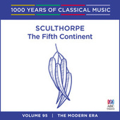 Sculthorpe: The Fifth Continent by Tasmanian Symphony Orchestra