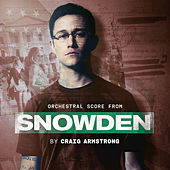 Snowden Symphonic by Craig Armstrong