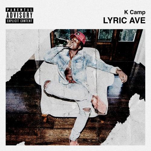 Lyric Ave by K Camp