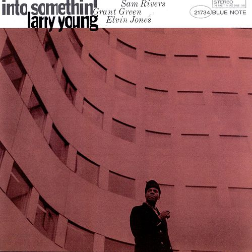 Into Somethin' by Larry Young