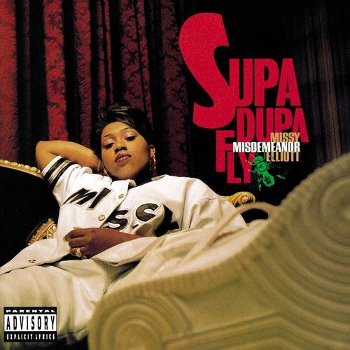 Supa Dupa Fly by Missy Elliott