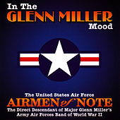 In The Glenn Miller Mood by U.S. Air Force Airmen Of Note
