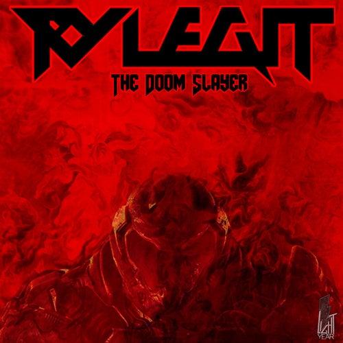 The Doom Slayer by Ry Legit