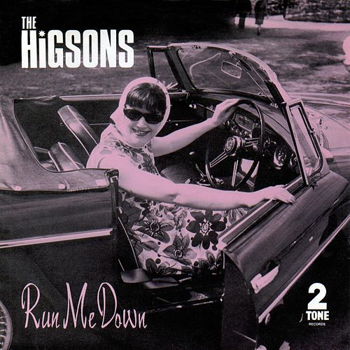 Run Me Down by The Higsons