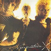 Generation X by Generation X
