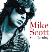 Still Burning by Mike Scott