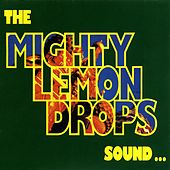 Sound... by The Mighty Lemon Drops