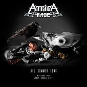 All Summer Long by Attica Rage