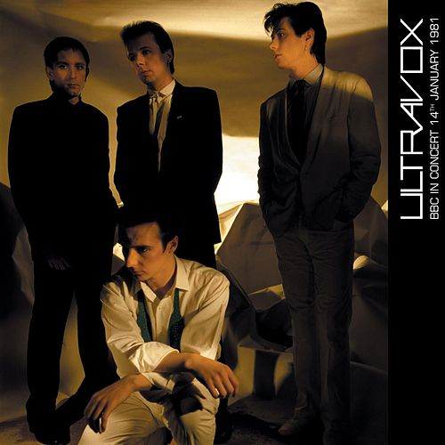 BBC in Concert (14 January 1981) by Ultravox