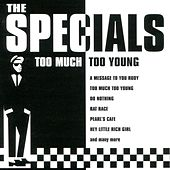 Too Much Too Young by The Specials