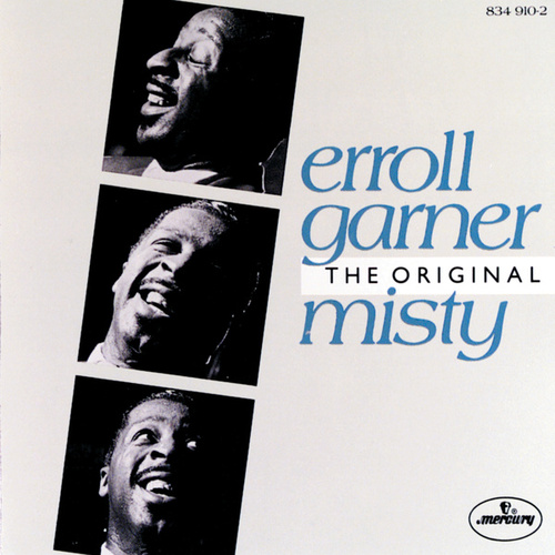 The Original Misty by Erroll Garner