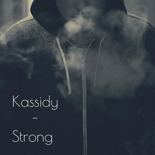 Strong by Kassidy