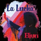 La Lucha by Eljuri
