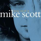 Bring 'Em All In by Mike Scott
