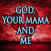 God, Your Mama and Me (Instrumental) by Kph