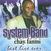 Chay fanmi (Best Live Ever) by System Band