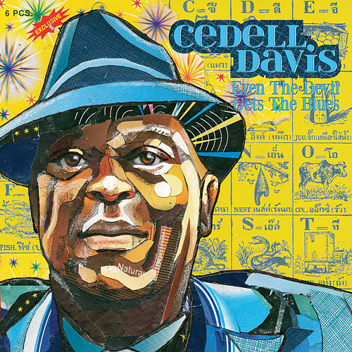 Even the Devil Gets the Blues by Cedell Davis