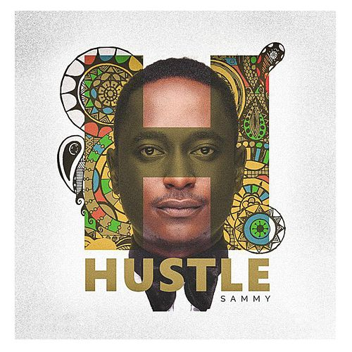 Hustle by Sammy
