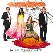 Dsq by Dallas String Quartet