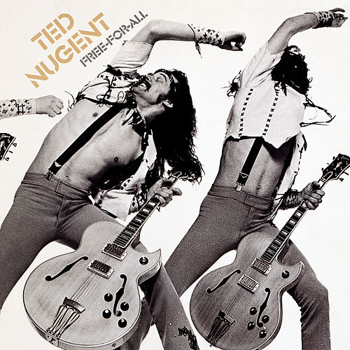 Free For All by Ted Nugent