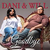 Goodbye (feat. Pdub the Producer) by Dani