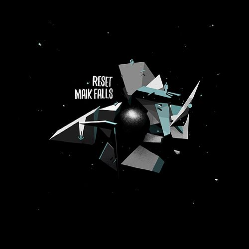 Reset by Maik Falls