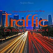 Traffic - City House Connection 4 (Great Summer House Club Music) by Various Artists