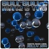 Bull Bull by Tad
