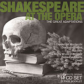 Shakespeare at the Opera by Various Artists