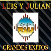 30 Grandes Exitos by Luis Y Julian