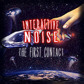 The First Contact by Interactive Noise