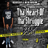 Tha Heart of Tha Struggle by Lil' Mo